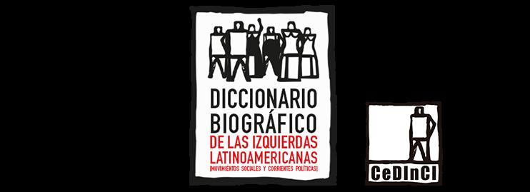 | Diccionario Biográfico de las Izquierdas Latinoamericanas